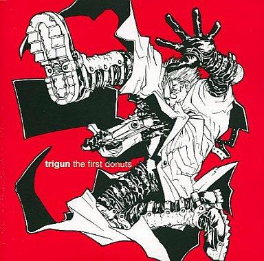 トライガン オリジナルサウンドトラック trigun the first donuts