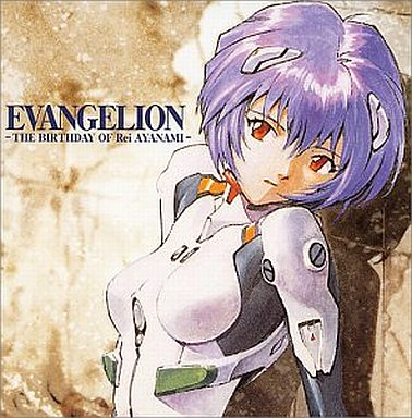 EVANGELION-THE BIRTHDAY OF Rei AYANAMI