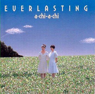 a・chi-a・chi/EVERLASTING | 中...