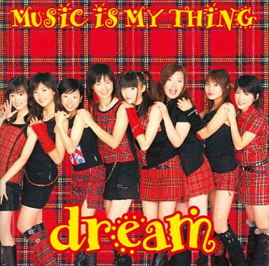 dream Music Is My Thing : 【名...