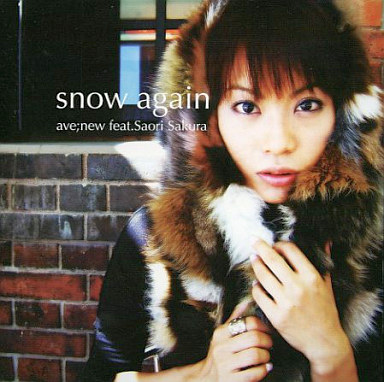 ave;new feat.佐倉紗織/snow aga...