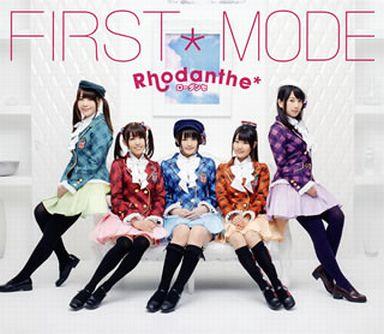 Rhodanthe* / FIRST*MODE[初回限定盤]