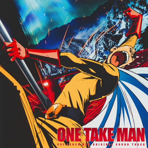 """TV anime """"Wanpanman"""" Original Soundtrack """"ONE TAKE MAN"""""""