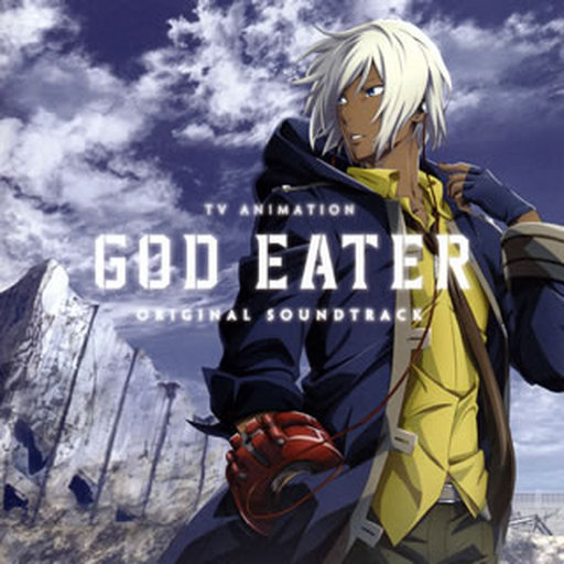 "TV anime ""GOD EATER"" Original Soundtrack"