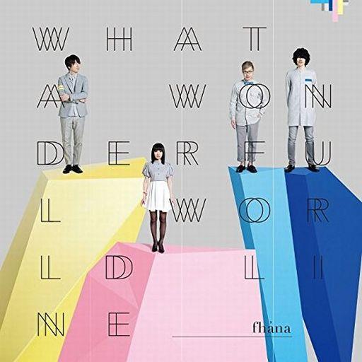 fhana / What a Wonderful World Line [Regular Edition]