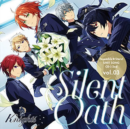 あんさんぶるスターズ! ユニットソングCD 2nd Vol.03 Knights