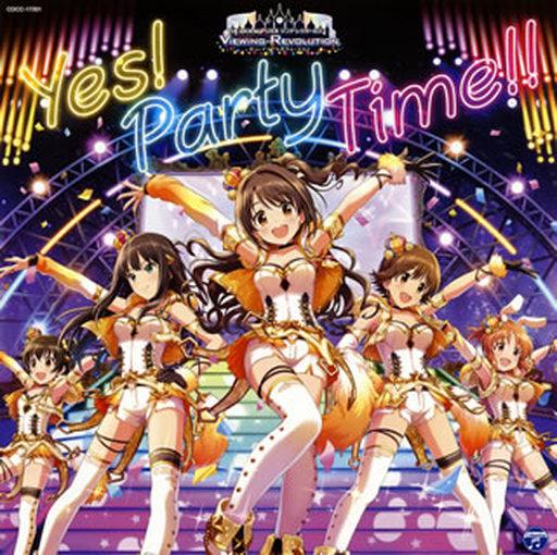 THE IDOLM@STER CINDERELLA GIRLS VIEWING REVOLUTION Yes! Party Time!! 「アイドルマスター シンデレラガールズ ビューイングレボリューション」