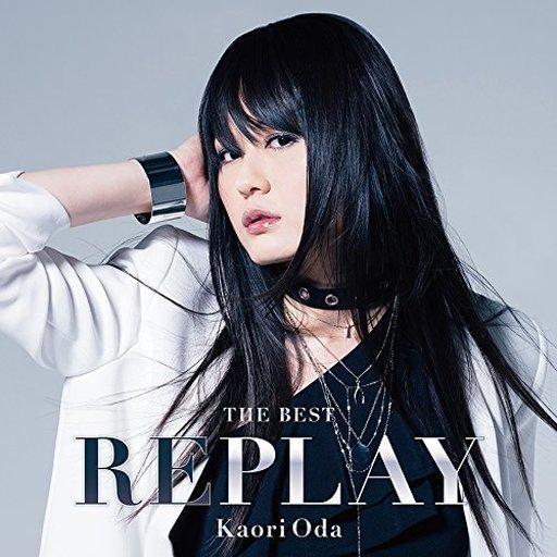 織田かおり / THE BEST -REPLAY-[DVD付初回生産限定盤]