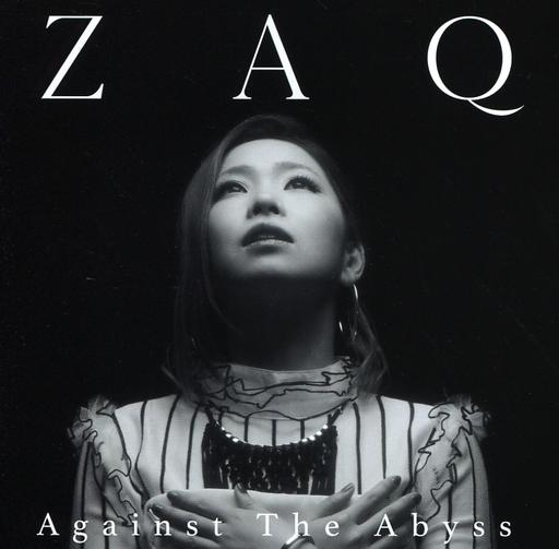 ZAQ / Against The Abyss ~映画「トリニティセブン」劇場第2弾主題歌