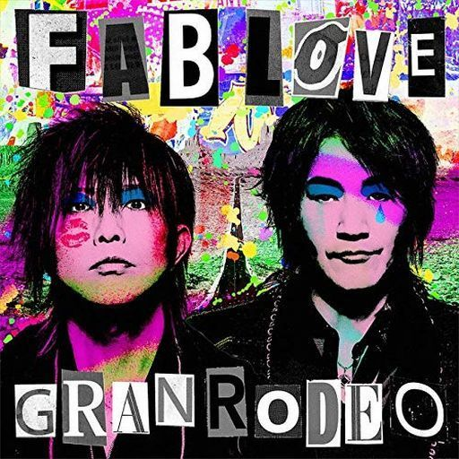 GRANRODEO / FAB LOVE [Blu-ray付初回限定盤]