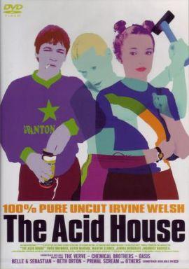 アシッドハウス -The Acid house...