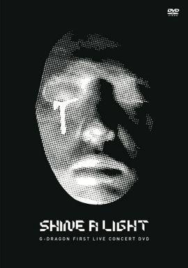 ジードラゴン / G-DRAGON 「 FIRST LIVE CONCERT SHINE A LIGHT -Special Price-」