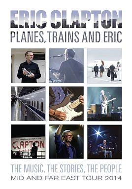 【中古】洋楽DVD エリック・クラプトン / プレーンズ、トレインズ&エリック?ジャパン・ツアー2014