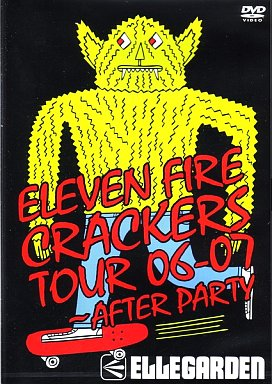 ELLEGARDEN / ELEVEN FIRE CRACKRS TOUR 06-07 ~AFTER PARTY