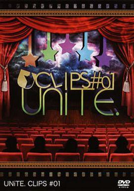 ユナイト/UNiTE. CLIPS #01