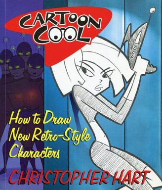 cartoon cool how to draw the new retro style characters 洋書