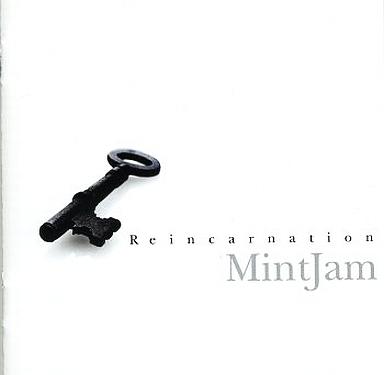 Reincarnation / MintJam