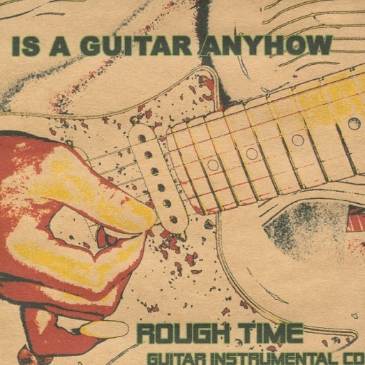 【中古】同人音楽CDソフト IS A GUITAR ANYHOW / ROUGH TIME