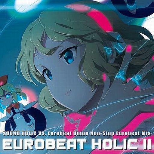 EUROBEAT HOLIC II / SOUND HOLIC Vs. Eurobeat Union