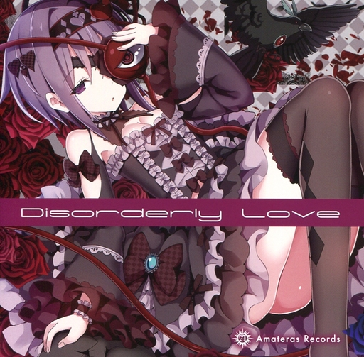 Disorderly Love / Amateras Records