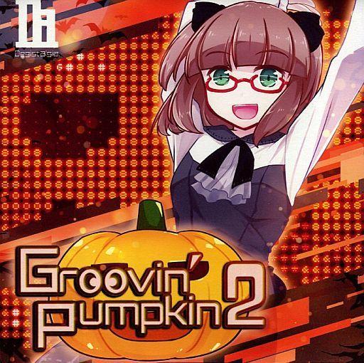 Groovin' Pumpkin! 2 / Degistalgia.