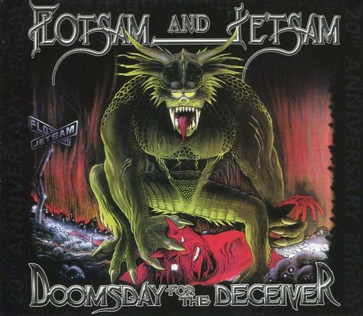 FLOTSAM AND JETSAM / DOOMSDAY FOR THE DECEIVER 20th ANNIVERSARY SPECAIL EDITION [Import Disc]