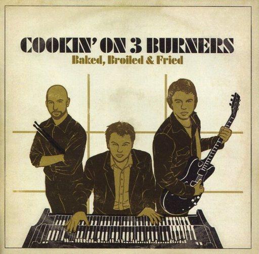 【中古】輸入洋楽CD COOKIN' ON 3 BURNERS / BAKED. BROILED & FRIED[輸入盤]