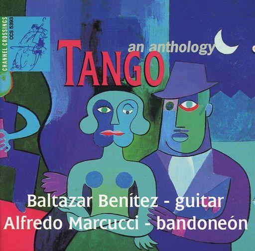 【中古】輸入その他CD Baltazar Benitez & Alfredo Marcucci / Tango - An Anthology[輸入盤]