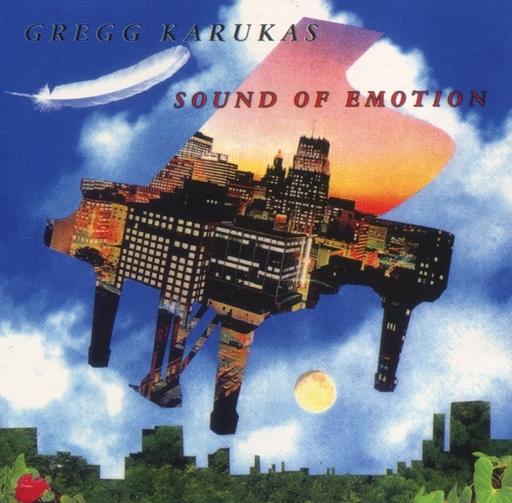 GREGG KARUKAS / SOUND OF EMOTION[輸入盤]