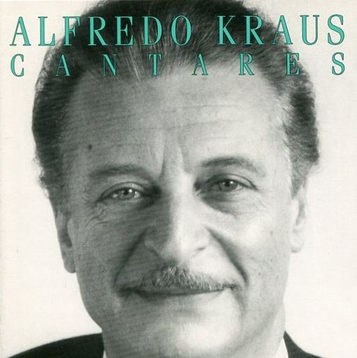【中古】輸入クラシックCD Alfredo Kraus(Tenor) / Cantares[輸入盤]