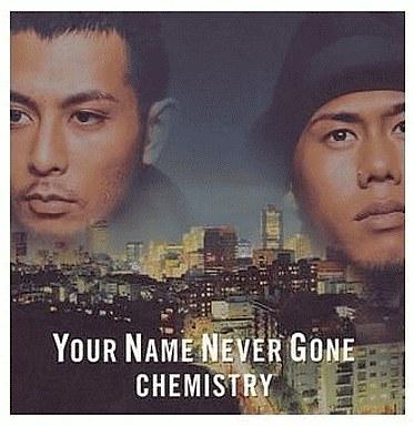 【中古】邦楽CD CHEMISTRY / YOUR NAME NEVER GONE/Now or Never/You Got Me(廃盤)