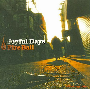 【中古】邦楽CD Fire Ball / Joyful Days