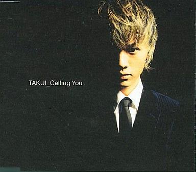【中古】邦楽CD TAKUI / Calling You