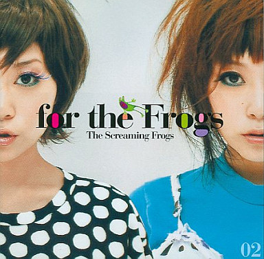 The Screaming Frogs / for the Frogs
