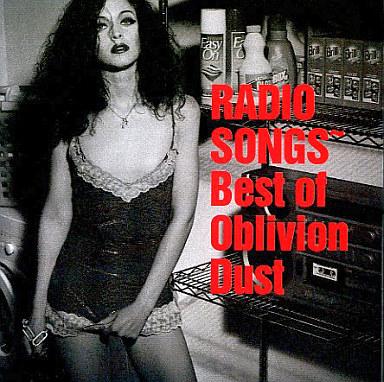 OBLIVION DUST/RADIO SONGS~Bes...