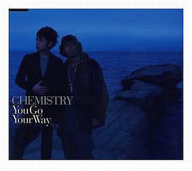 CHEMISTRY / You Go Your Way | ...