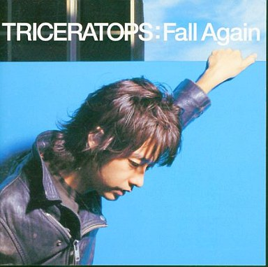 TRICERATOPS / Fall Again | 中...