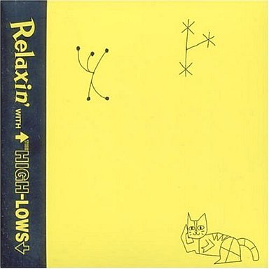 【中古】邦楽CD THE HIGH-LOWS / Relaxin' WITH THE HIGH-LOWS