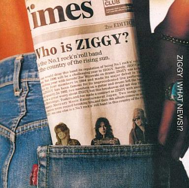 ZIGGY / WHAT NEWS!?