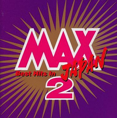 オムニバス / MAX JAPAN 2(廃盤)...
