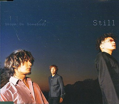 【中古】邦楽CD Skoop On Somebody / Still