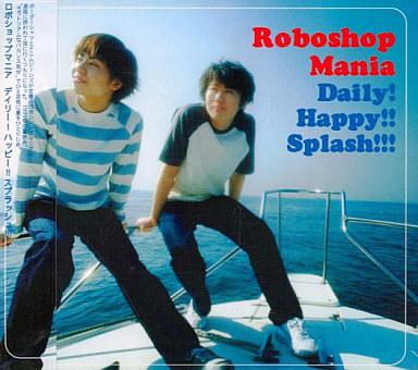Roboshop Mania / Daily! Happy!...