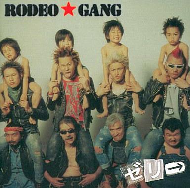 【中古】邦楽CD ゼリ→ / RODEO★GANG