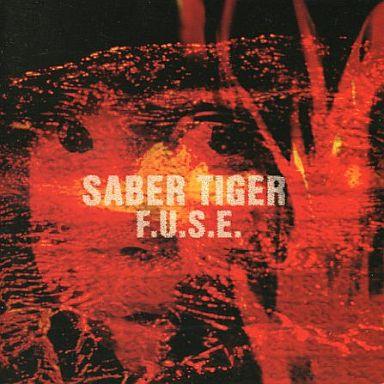 SABER TIGER / F.U.S.E.