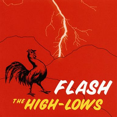 【中古】邦楽CD THE HIGH-LOWS / FLASH?BEST?