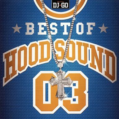 BEST OF HOOD SOUND 03 MIXED BY DJGO