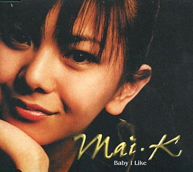 Mai・K(倉木麻衣) / Baby I Like...
