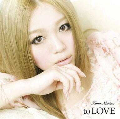 西野カナ / to LOVE[DVD付完全生産限定盤]