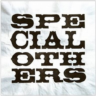SPECIAL OTHERS / SPECIAL OTHERS