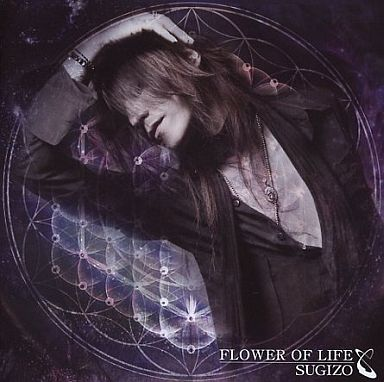 SUGIZO / FLOWER OF LIFE(DVD付)
